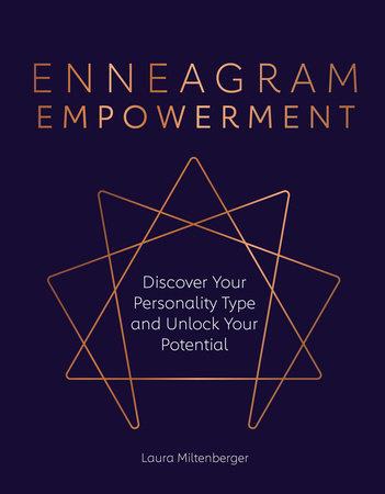 Enneagram Empowerment by Laura Miltenberger