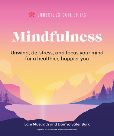 Mindfulness by Lani Muelrath and Domyo Sater Burk
