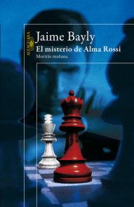 El misterio de Alma Rossi: Moriras mañana  / Tomorrow You Die: The Mystery of Al ma Rossi