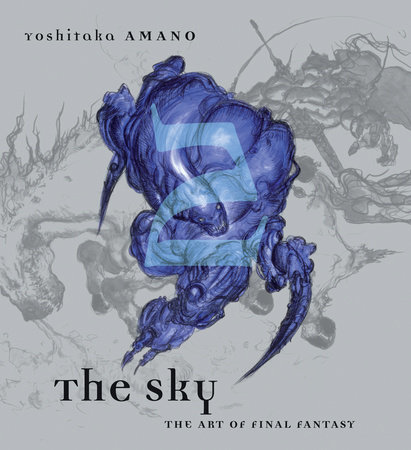 The Sky: The Art of Final Fantasy Book 2 by Yoshitaka Amano