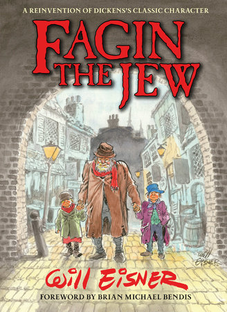 Fagin The Jew 10th Anniversary Edition by Will Eisner