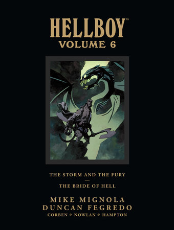 Hellboy Library Edition Volume 6: The Storm and the Fury and The Bride of Hell by Mike Mignola