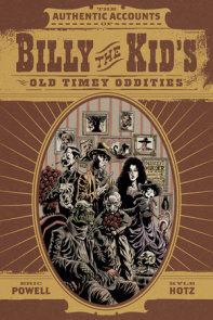 Billy the Kid's Old Timey Oddities Omnibus