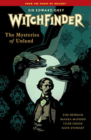 Witchfinder Volume 3 The Mysteries of Unland by Mike Mignola