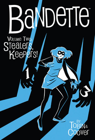 Bandette Volume 2: Stealers Keepers! by Paul Tobin
