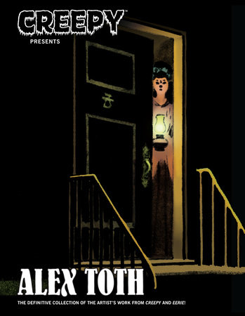 Creepy Presents Alex Toth by Alex Toth and Various