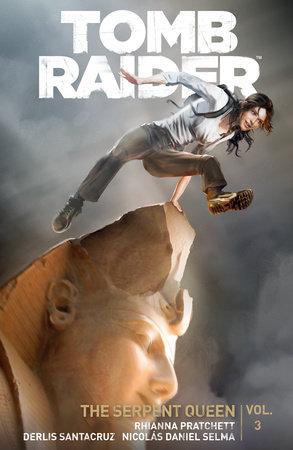 Tomb Raider Volume 3: Queen of Serpents by Rhianna Pratchett