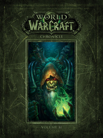 World of Warcraft Chronicle Volume 2 by BLIZZARD ENTERTAINMENT
