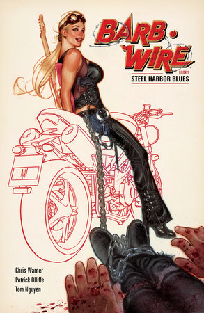 Barb Wire Book 1: Steel Harbor Blues by Chris Warner and Patrick Olliffe