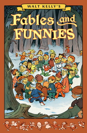 Walt Kelly's Fables and Funnies by Walt Kelly