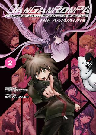 Danganronpa: The Animation Volume 2 by Spike Chunsoft and Takashi Tsukimi