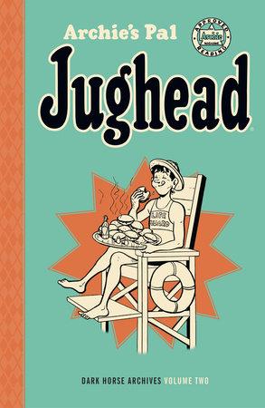 Archie's Pal Jughead Archives Volume 2 by Bill Vigoda