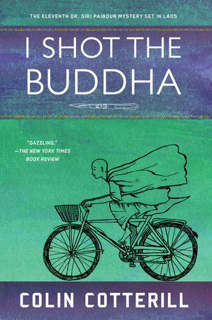 I Shot the Buddha by Colin Cotterill
