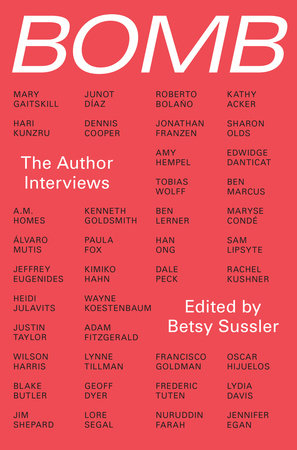 Bomb: The Author Interviews by BOMB Magazine