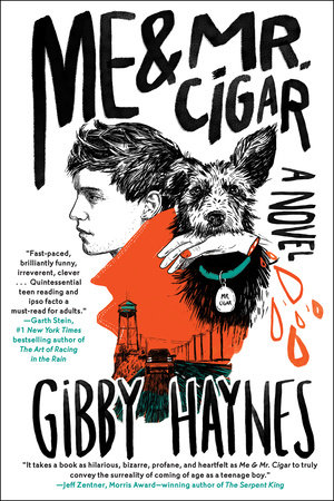 Me & Mr. Cigar by Gibby Haynes