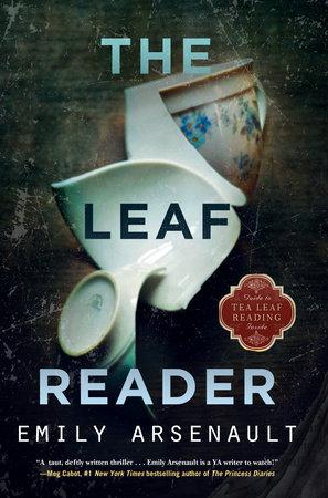 The Leaf Reader by Emily Arsenault
