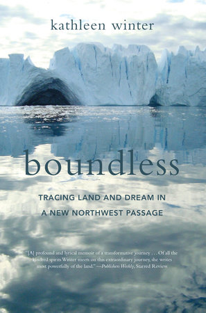 Boundless by Kathleen Winter
