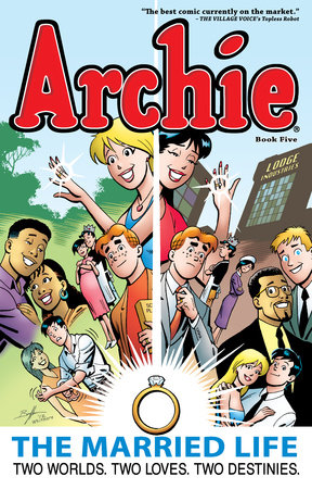 Archie: The Married Life Book 5 by Paul Kupperberg