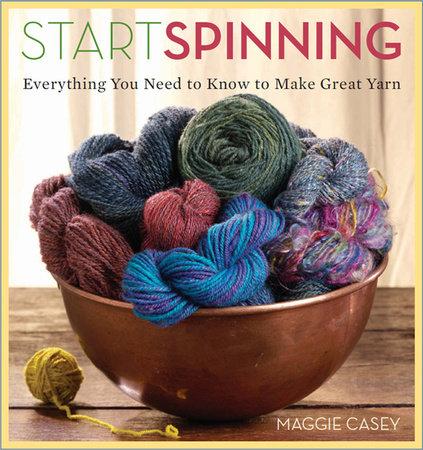 Start Spinning by Maggie Casey