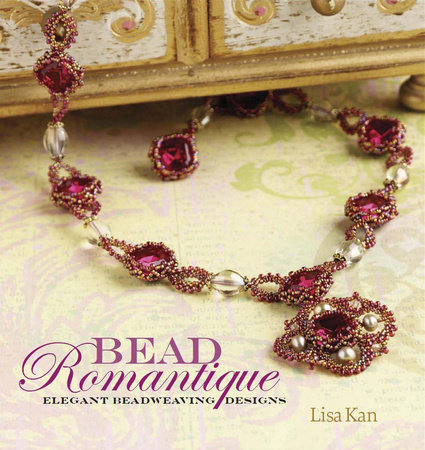 Bead Romantique by Lisa Kan