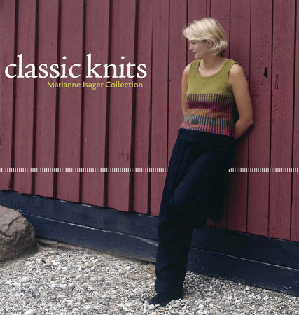 Classic Knits by Marianne Isager
