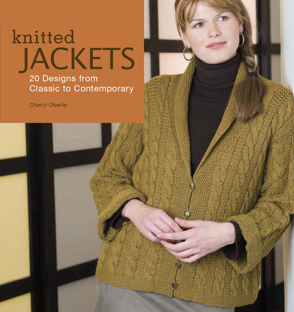 Knitted Jackets by Cheryl Oberle