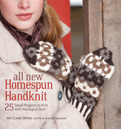 All New Homespun Handknit by Amy Clarke Moore