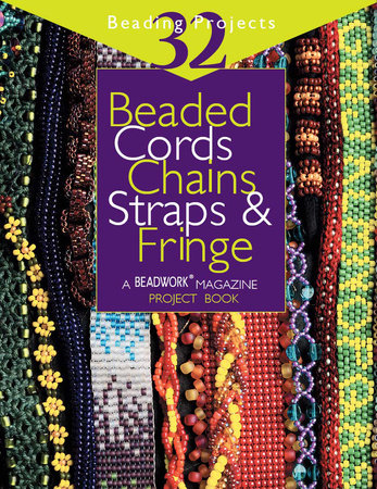 Beaded Cords, Chains, Straps & Fringe by Jean Campbell