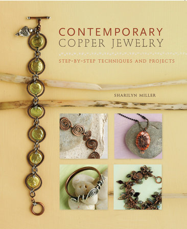 Contemporary Copper Jewelry w/DVD by Sharilyn Miller