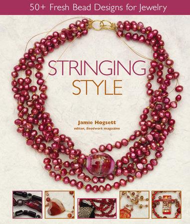 Stringing Style by Jamie Hogsett