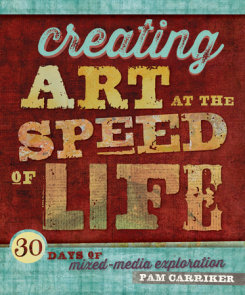 Creating Art at the Speed of Life