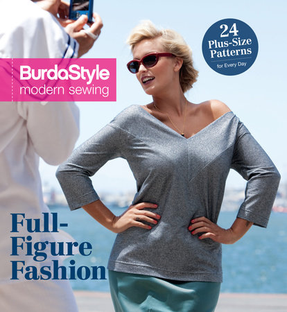 Full-Figure Fashion by BurdaStyle Magazine