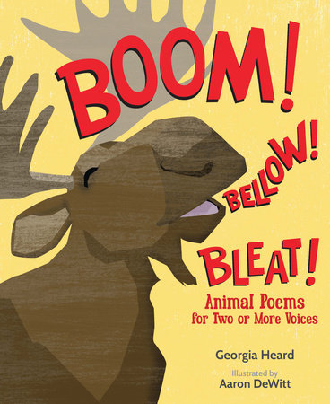 Boom! Bellow! Bleat! by Georgia Heard