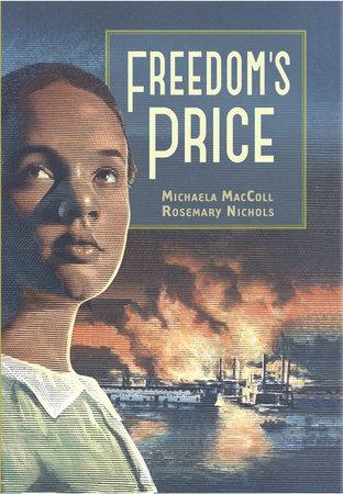 Freedom's Price by Michaela MacColl and Rosemary Nichols