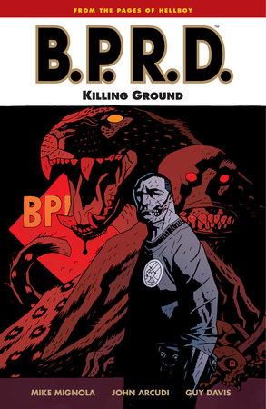 B.P.R.D. Volume 8: Killing Ground by Mike Mignola