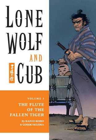 Lone Wolf and Cub Volume 3: The Flute of The Fallen Tiger
