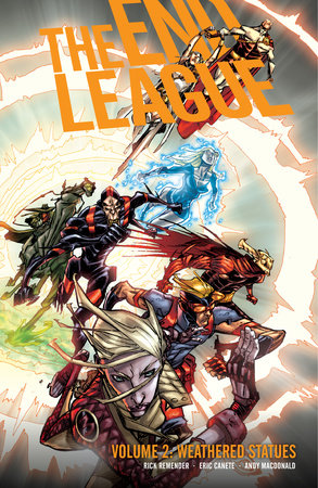 End League Volume 2: Weathered Statues by Rick Remender