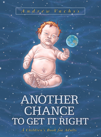 Another Chance to Get It Right  (3rd ed.) (bookstore cover) by Andrew Vachss