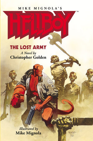 Hellboy: The Lost Army by Christopher Golden, Various Artists