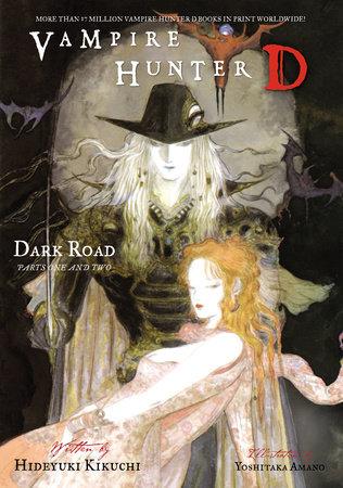 Vampire Hunter D Volume 14: Dark Road Parts 1 & 2 by Hideyuki Kikuchi