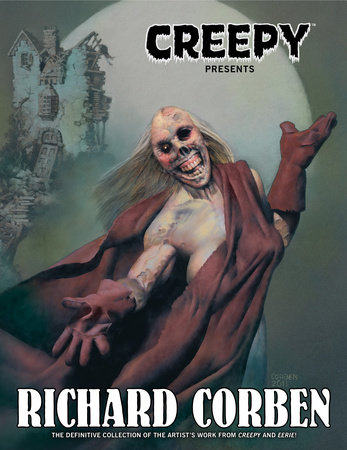 Creepy Presents Richard Corben