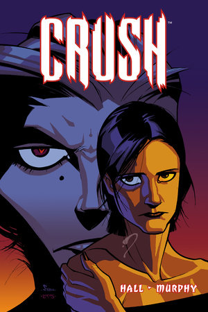 Crush Volume 1