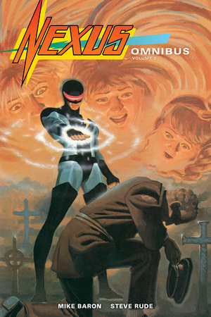Nexus Omnibus Volume 2 by Mike Baron