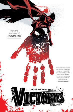 The Victories Volume 1: Touched by Michael Avon Oeming