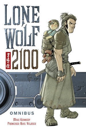 Lone Wolf 2100 Omnibus by Mike Kennedy