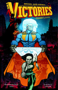 The Victories Volume 2: Transhuman