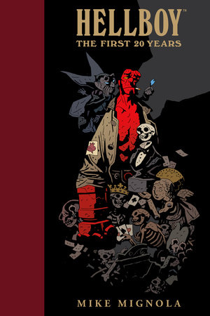 Hellboy: The First 20 Years by Mike Mignola
