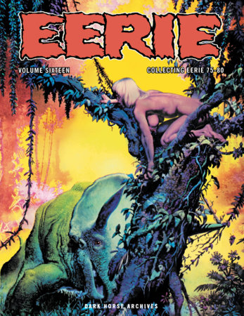 Eerie Archives Volume 16 by Various Authors