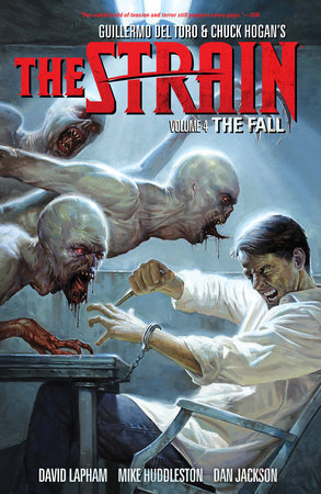 The Strain Volume 4: The Fall by David Lapham