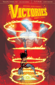 The Victories Volume 3: Posthuman